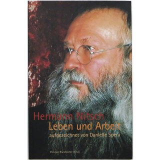 Hermann Nitsch. Leben und Arbeit ヘルマン・ニッチュ:人生と仕事
