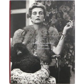 Cafe Society: Socialites, Patrons, and Artists 1920 to 1960 カフェ・ソサエティ