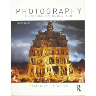 Photography: A Critical Introduction 写真:批判的入門