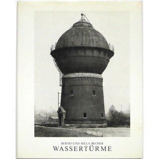 Bernd und Hilla Becher: Wasserturme ベルント&ヒラ・ベッヒャー:給水塔