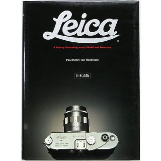 ライカ Leica: A History illustrating every Model and Accessory 日本語版