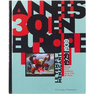 Annees 30 En Europe: Le Temps Menacant 1929-1939 アンネ・30・アン・ウーロップ