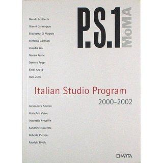 P.S.1: Italian Studio Program 2000-2002