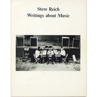 Steve Reich: Writings About Music