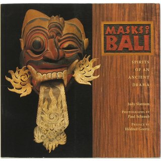 Masks of Bali: Spirits of an Ancient Drama バリのお面