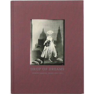 Drop of Dreams: Toshiko Okanoue 夢のしずく:岡上 淑子