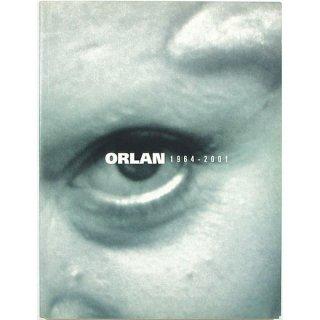 Orlan: 1964-2001 オルラン