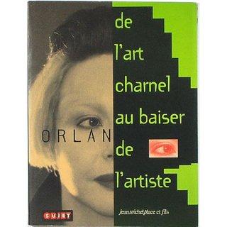Orlan: De l'art charnel au baiser de l'artiste オルラン