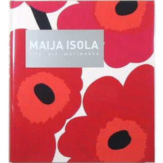 MAIJA ISOLA: life, art, marimekko マイヤ・イソラ