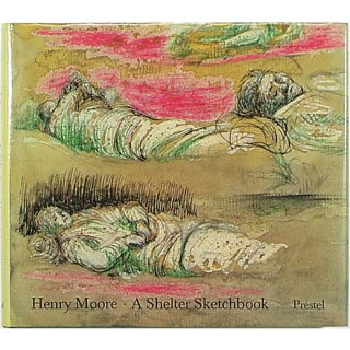 Henry Moore: A Shelter Sketchbook ヘンリー・ムーア:シェルター・スケッチブック