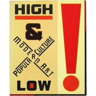 High and Low: Modern Art and Popular Culture ハイ・アンド・ロー