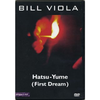 BILL VIOLA: HATSU YUME (FIRST DREAM) ビル・ヴィオラ:はつゆめ