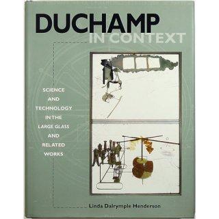 Duchamp in Context デュシャン・イン・コンテキスト