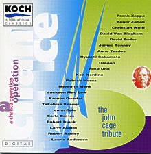 A Chance Operation - The John Cage Tribute ジョン・ケージ トリビュート