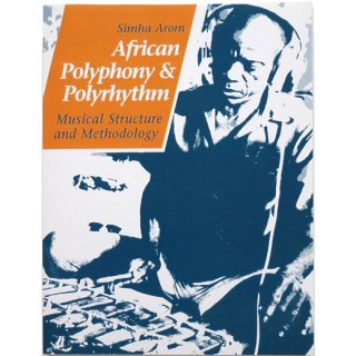 <img class='new_mark_img1' src='https://img.shop-pro.jp/img/new/icons31.gif' style='border:none;display:inline;margin:0px;padding:0px;width:auto;' />African Polyphony and Polyrhythm: Musical Structure and Methodology
