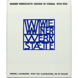 Wiener Werkstatte: Design in Vienna 1903-1932 ウィーン工房:ウィーンのデザイン 1903-1932