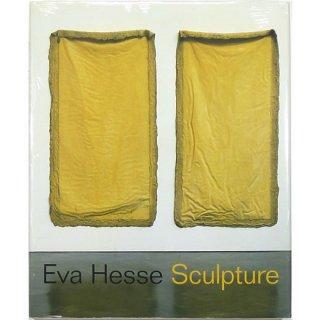 Eva Hesse: Sculpture エヴァ・ヘス:スカルプチュア