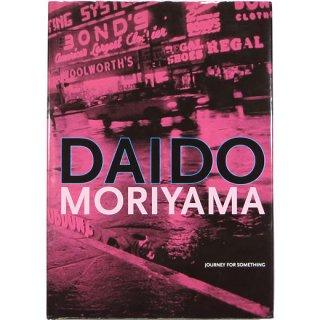 Daido Moriyama: Journey for Something 森山大道