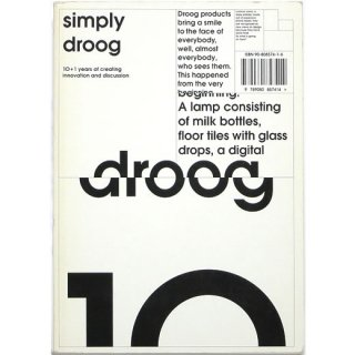 Simply Droog: 10+1 Years of Creating Innovation and Discussion
