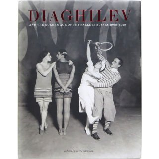 Diaghilev and the Golden Age of the Ballet Russes 1909-1929 ディアギレフ