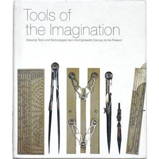 Tools of the Imagination イマジネーションのツール
