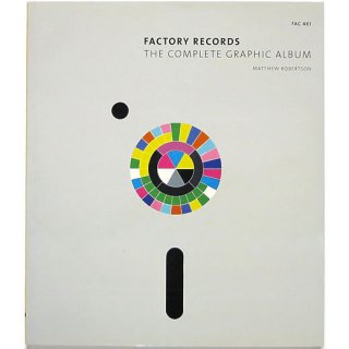 Factory Records: The Complete Graphic Album ファクトリー・レコード