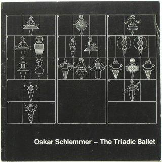 Oskar Schlemmer - The Triadic Ballet オスカー・シュレンマー [トリアディック・バレエ]