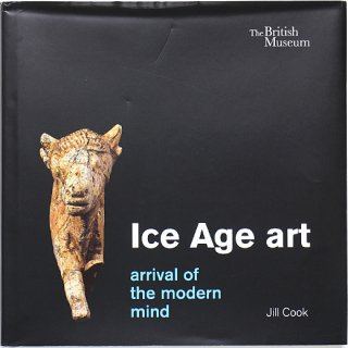 <img class='new_mark_img1' src='//img.shop-pro.jp/img/new/icons31.gif' style='border:none;display:inline;margin:0px;padding:0px;width:auto;' />Ice Age Art: Arrival of the Modern Mind 氷河期の芸術:近代的精神の到来