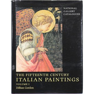The Fifteenth Century Italian Paintings, Volume 1 (National Gallery Catalogues)
