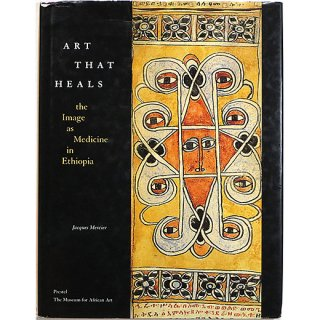 Art That Heals: The Image As Medicine in Ethiopia 癒すアート:エチオピアの医学としての画像