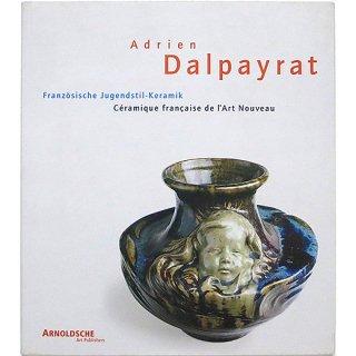 Adrien Dalpayrat エイドリアン・ダルペイラット