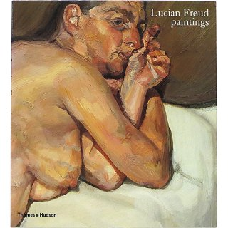 Lucian Freud: Paintings ルシアン・フロイド