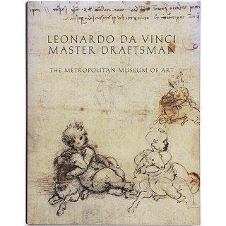 Leonardo da Vinci: Master Draftsman レオナルド・ダ・ヴィンチ:デッサン画の巨匠
