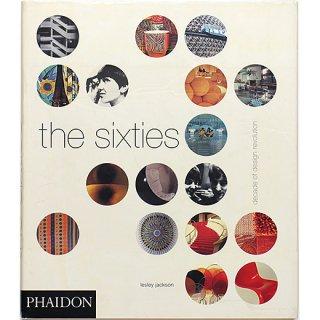 The Sixties: Decade of Design Revolution 60年代:デザイン革命の10年