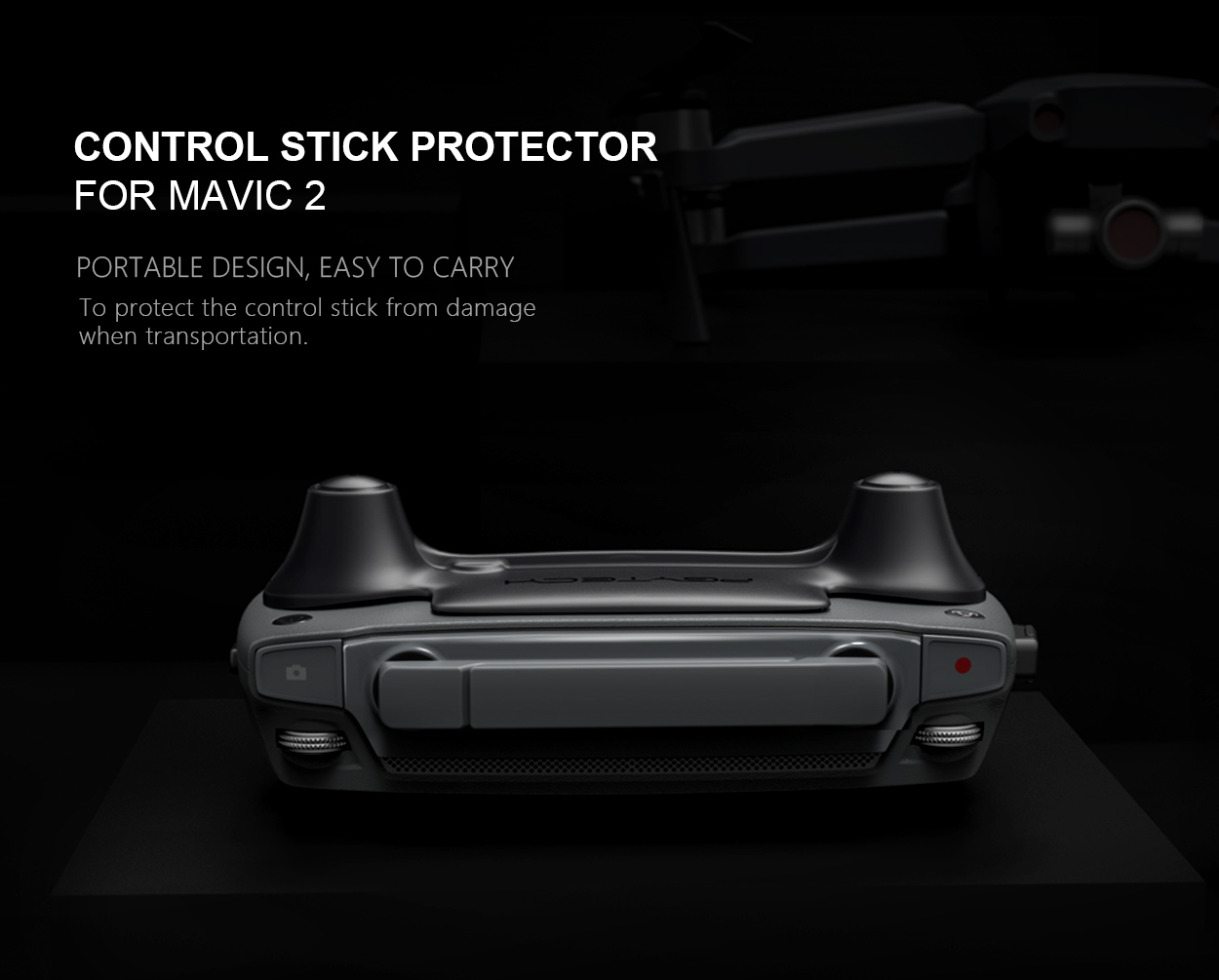 CONTROL STICK PROTECTOR FOR MAVIC 2 | PORTABLE DESIGN, EASY TO CARRY - To protect the control stick from damage when transportation.