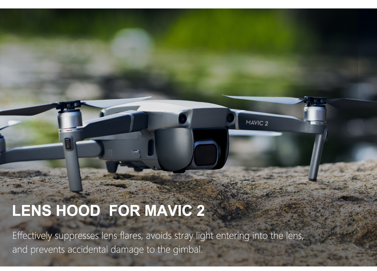 LENS HOOD FOR MAVIC 2 - Effectively suppresses lens flares, avoids stray light entering into the lens, and prevents accidental damage to the gimbal.