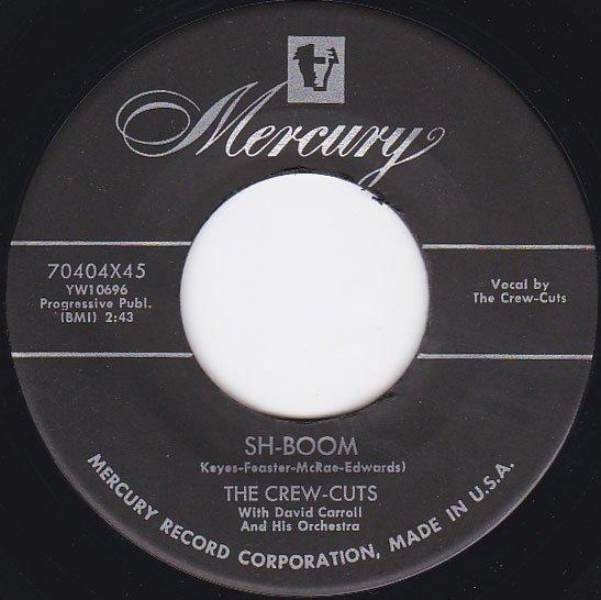 A:SH BOOM / THE CREW CUTSB:I SPOKE TOO SOON / THE CREW CUTS ...