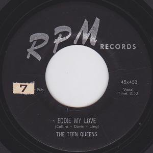 A:EDDIE MY LOVE / THE TEEN QUEENSB:JUST GOOFED / THE TEEN QUEENS ...