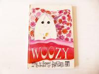 'WOOZY'