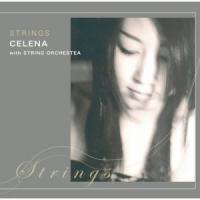 Celena Selection ~STRINGS~