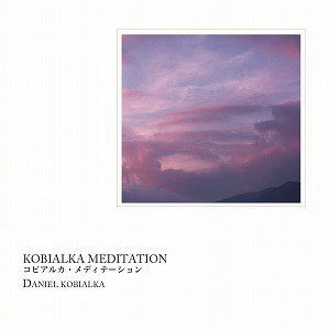 メディテーションCD KOBIALKA MEDITATION インストゥルメンタル